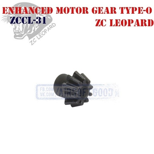 Enhanced Motor Gear Type-O ZC Leopard (ZCCL-31)