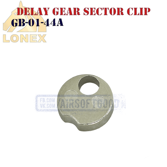 Delay Version 2 Sector Gear Clip Metal LONEX (GB-01-44A)