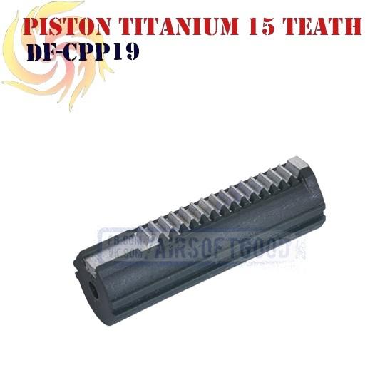 Piston TITANIUM 15 Teeth DEEPFIRE (DF-CPP19)