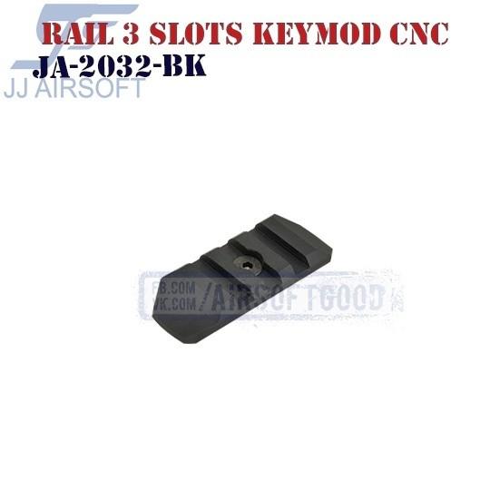 Rail 3 Slots KeyMod Aluminum CNC JJ Airsoft (JA-2032-BK)