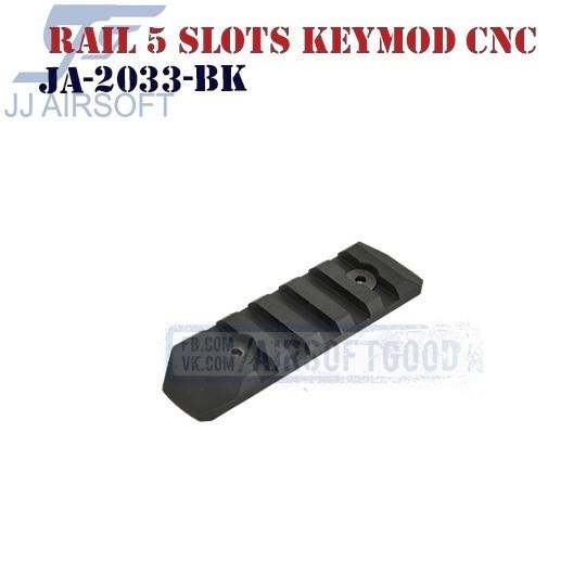 Rail 5 Slots KeyMod Aluminum CNC JJ Airsoft (JA-2033-BK)