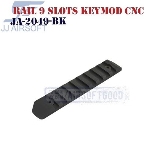 Rail 9 Slots KeyMod Aluminum CNC JJ Airsoft (JA-2049-BK)