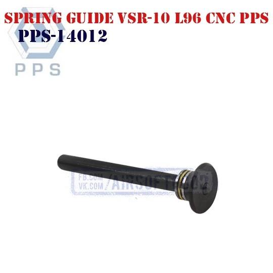 Steel Spring Guide VSR-10 L96 CNC PPS (PPS-14012)