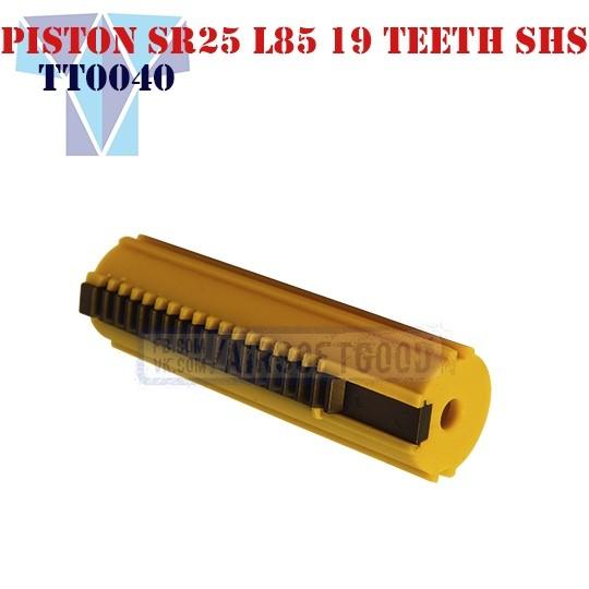 Piston SR-25 L85 19 Teeth SHS (TT0040)
