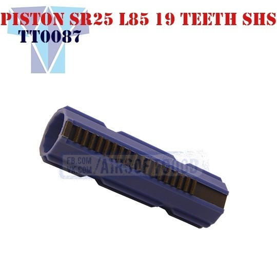 Piston Reinforced SR25 L85 CNC 19 Teeth SHS (TT0087)