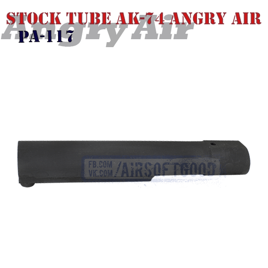 Stock Tube AK-74 Angry Air PA-117